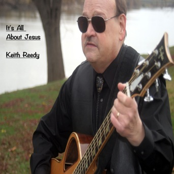Keith Reedy's It's all about Jesus Cd cover
